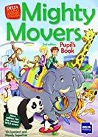 Mighty Movers 2nd edition: Pupil's Book (DELTA Young Learners English)