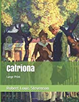 Catriona: Large Print