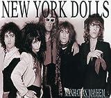 Manhattan Mayhem - A History Of The New York Dolls