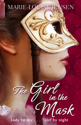 The Girl in the Mask. Marie-Louise Jensen
