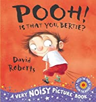 Pooh! Is That You Bertie? (Dirty Bertie)