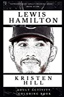 Lewis Hamilton Adult Activity Coloring Book (Lewis Hamilton Adult Activity Coloring Books)