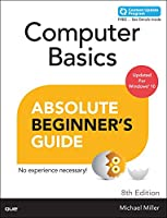 Computer Basics Absolute Beginner's Guide, Windows 10 Edition (includes Content Update Program) (8th Edition)