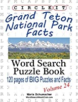 Circle It, Grand Teton National Park Facts, Word Search, Puzzle Book