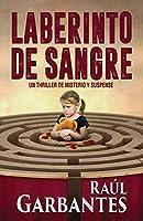 Laberinto de Sangre: Un thriller de misterio y suspense