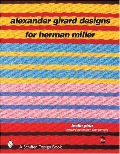 Alexander Girard Designs for Herman Miller (Schiffer Design Book)  2nd editionの詳細を見る