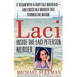 Laci: Inside the Laci Peterson Murder (St. Martin's True Crime Library) (English Edition)