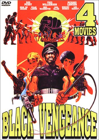 Black Vengeance: Black Fist/The Black Six/Black Gestapo/Black Cobra II