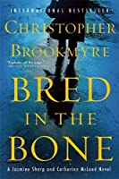 Bred in the Bone (Jasmine Sharp and Catherine McLeod Series)