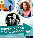 Oxford Reading Tree Explore with Biff, Chip and Kipper: Oxford Level 8: Smoke Signals to Smartphones