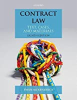 Contract Law: Texts, Cases, and Materials (Text, Cases, and Materials)