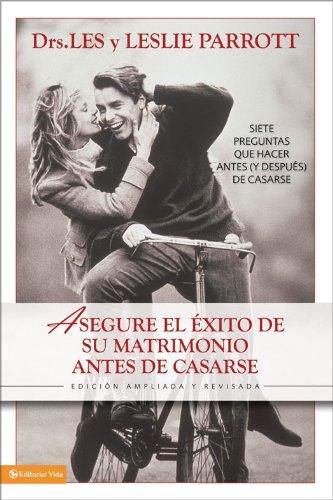 Download Asegure el éxito en su matrimonio antes de casarse: Siete preguntas que hacer antes (y después) de casarse (Spanish Edition) B004OR18KG