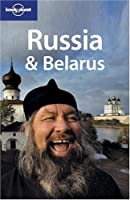 Lonely Planet Russia & Belarus (LONELY PLANET RUSSIA AND BELARUS)