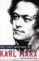 First Writings of Karl Marx