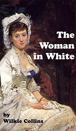 Download The Woman in White (Annotated) (English Edition) B00R0PC2UE