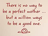 "Vinylsay 0832.There-M.Red -15x11 there is No Way to be a Perfect Mother but a Million Ways to Be a Good One Wall Decal, 15""x 11%・・橸セ鯉セ橸セ呻スク・ォ・ー・・, Matte Red [並行輸入品]"