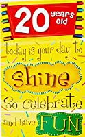 "20年古い。 – 「Today Is Your Day to Shine – So Celebrate And Have Fun "" – Happy 20th Birthday Greeting Card ( Twenty / Twentieth )"