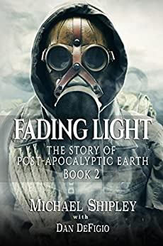 Fading Light book 2: Post-Apocalyptic Fantasy Fiction by [Shipley, Michael, Publishing, Iron Ring]