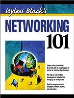 Uyless Black's Networking 101 (Uyless Black Books)
