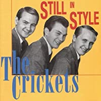 Still In Style by The Crickets (1999-12-25)