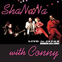 Live in Japan by Sha Na Na With Conny