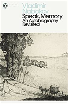 Speak, Memory: An Autobiography Revisited (Penguin Modern Classics) by [Nabokov, Vladimir]