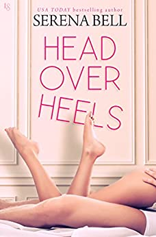 Head Over Heels: A Novel by [Bell, Serena]