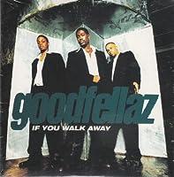 If You Walk Away