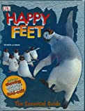 Happy Feet: The Essential Guide (DK Essential Guides)