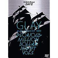 GLAY × HOKKAIDO 150 GLORIOUS MILLION DOLLAR NIGHT vol.3