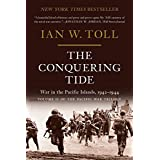 The Conquering Tide – War in the Pacific Islands, 1942–1944