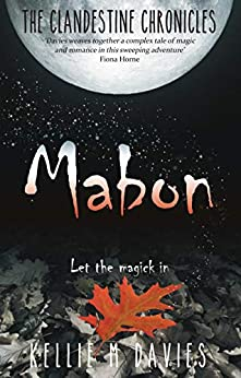 Mabon (The Clandestine Chronicles Book 1) by [Davies, Kellie M]