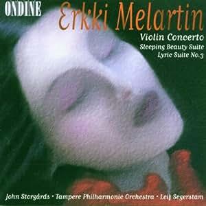 メラルティン:ヴァイオリン協奏曲 ニ短調/抒情組曲第3番/「眠れる森の美女」組曲第1番