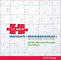 J.S.バッハ(編/ブルース・ヘインズ): 新ブランデンブルク協奏曲集 (J.S.Bach (arr. Haynes) : Concertos Brandebourgeois 7-12 / Eric Milnes) [輸入盤]
