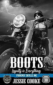 BOOTS: Phoenix Skulls Motorcycle Club (Skulls MC Book 30) by [Cooke, Jessie, Cooke, J. S.]