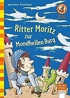 Ritter Moritz zur Mondhellen Burg: Der Buecherbaer. Wir lesen zusammen