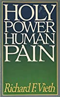 Holy Power, Human Pain