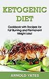 Dieta cetogênica: Livro de receitas com receitas para queimar gordura e perda de peso permanente (Portuguese Edition)