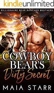 Cowboy Bear's Dirty Secret (Billionaire Bear Rancher Brothers Book 4) (English Edition)