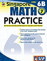 Singapore Math – Level 6B Math Practice Workbook for 7th Grade, Paperback, Ages 12–13 with Answer Key (Singapore Math Practice)