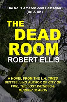 The Dead Room by [Ellis, Robert]