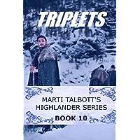 Triplets: Book 10 (Marti Talbott's Highlander Series)