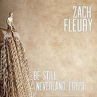 Be Still Neverland Egypt