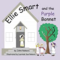 Ellie Smart and the Purple Bonnet