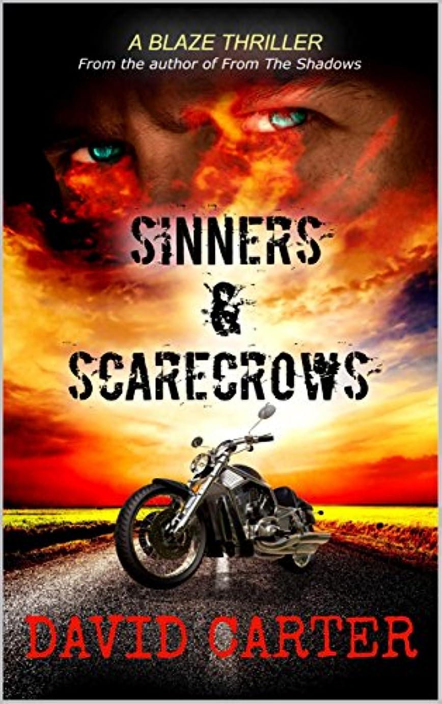 延ばす看板移行SINNERS & SCARECROWS (Blaze series Book 2) (English Edition)