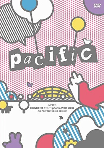 NEWS CONCERT TOUR pacific 2007 2008-THE FIRST TOKYO DOME CONCERT-【通常仕様】 [DVD]