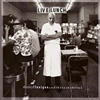 Live Lunch by Danny Flanigan