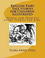 English Fairy Tale Stories for Children: Prince and Princess Short Stories for Kids