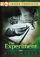 The Experiment (The Imager Chronicles)