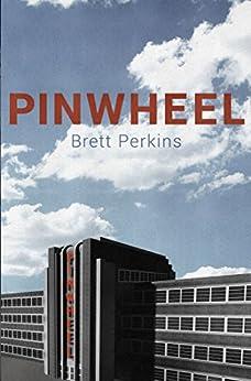 Pinwheel by [Perkins, Brett]